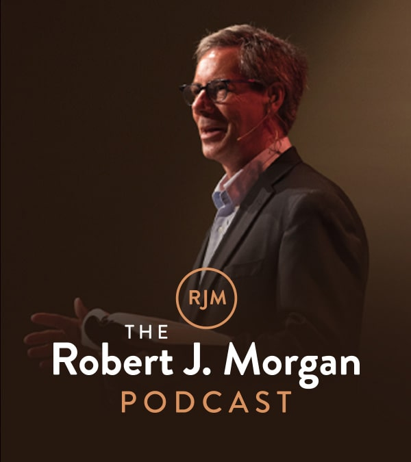 The Robert J Morgan Podcast