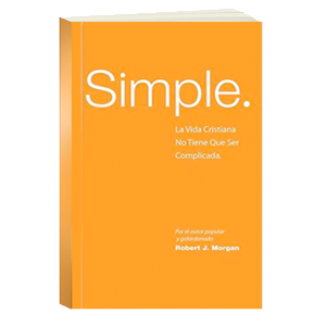 Simple by Robert J. Morgan