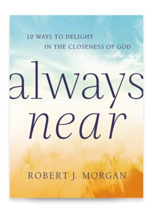 Always Near Book by Robert J. Morgan